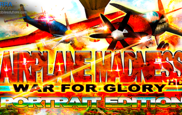 Airplane Madness : War for Glory Portrait Edition (Shooter & Racing)