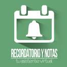 Recordatorio y Notas – Your Virtual Assistant (Coming Soon)
