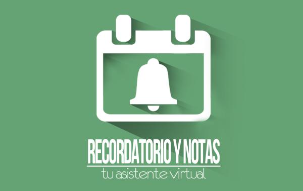 Recordatorio y Notas – Your Virtual Assistant (Coming Soon)